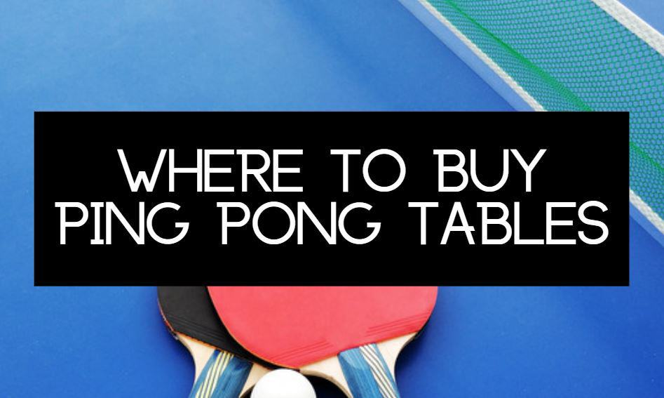 where to buy a ping pong table